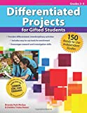 Differentiated Projects for Gifted Students, Brenda McGee and Debbie Triska Keiser, 1593639678