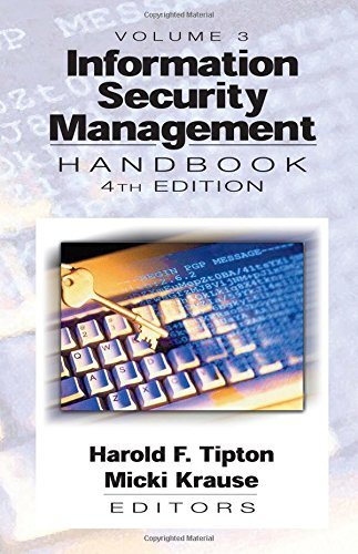 Information Security Management Handbook, Fourth Edition, Volume III