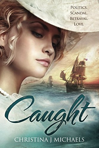 Caught (Large Print): A Historical Romance