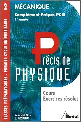 Livre gratuits en ligne MECANIQUE. Cours, exercices résolus, complément prépas PCSI 1ère année pdf, epub