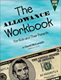 The Allowance Workbook for Kids and Their Parents