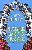 Summer Garden Murder, Ann Ripley, 0758208170
