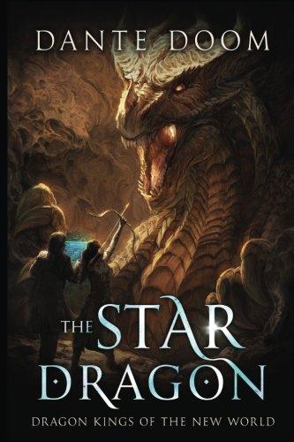 Download The Star Dragon (Dragon Kings of the New World) (Volume 1) pdf epub