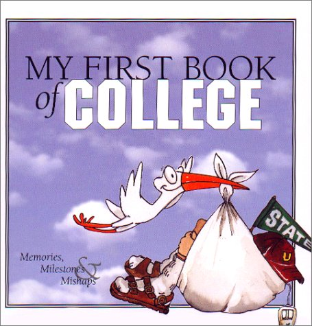 My First Book of College: Memories, Milestones & Mishaps PDF