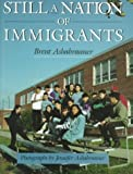 Still a Nation of Immigrants, Brent K. Ashabranner, 0525651306