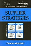 Supplier Strategies, Charles Goldfeld, 0945456336