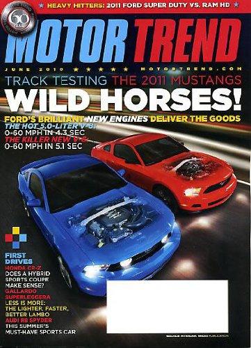 Motor Trend June 2010 2011 Mustangs on Cover, Honda CR-Z Hybrid Sports Coupe, Audi R8 Spyder, Gallardo Superleggera, 2011 Ford Super Duty vs Ram HD