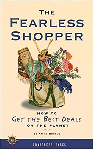 The Fearless Shopper: How to Get the Best Deals on the Planet (Body & Soul)