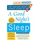 The Harvard Medical School Guide to a Good Night's Sleep (Harvard Medical School Guides)