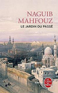 [Trilogie du Caire] : [03] : Le jardin du passé