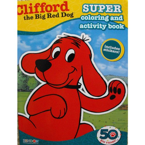 Clifford the Big Red Dog Coloring and Activity Book with 30 Stickers 144 Pages (Clifford The Big Red Dog Coloring Pages)