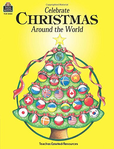 amazoncom celebrate christmas around the world 0014467004853 beth stevens books