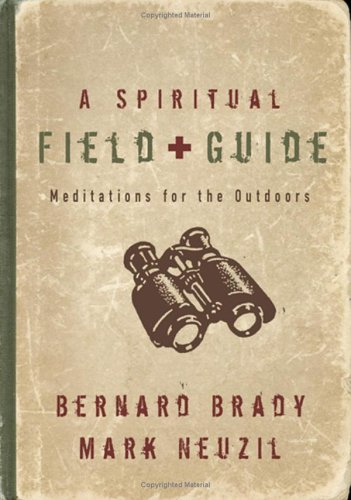 Spiritual Field Guide, A: Meditations for the Outdoors