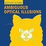 Ambiguous Optical Illusions, Al Seckel, 1402718292