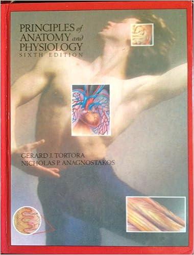 Principles Anatomy & Physiology: Gerard J. Tortora: 9780060467043 ...