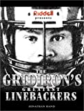 Riddell Presents the Gridiron's Greatest Linebackers, Jonathan Rand, 1582616256