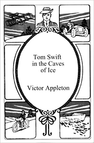 Download Tom Swift in the Caves of Ice PDF