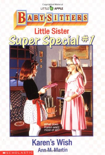 Special Wishes Baby Book - Karen's Wish (BABY-SITTERS LITTLE SISTER SUPER SPECIAL)