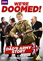 We're Doomed - The Dad's Army Story