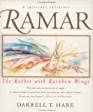 Ramar the Rabbit with Rainbow Wings, Darrell T. Hare, 0312181620