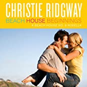 Beach House Beginnings | Christie Ridgway