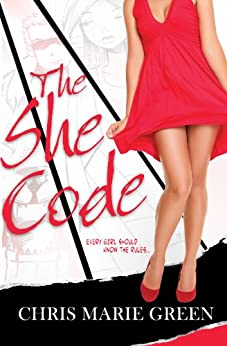 The She Code (New Adult Contemporary) by [Green, Chris Marie]