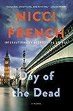 """""""Day of the Dead - A Novel (A Frieda Klein Novel)"""" av Nicci French"""