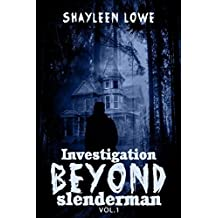 Investigation Beyond : Slenderman (Book #1): (detective novels mystery and thriller, young adult books seller 2014 ,investigation mystery,thrillers and ... thriller, young adult books seller 2014))