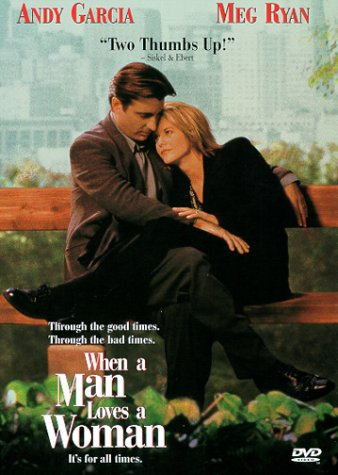 When A Man Loves  A Woman - Children Meg Ryans