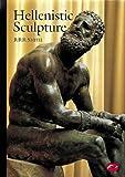 Hellenistic Sculpture: A Handbook (World of Art)