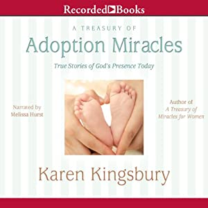 A Treasury of Adoption Miracles Audiobook