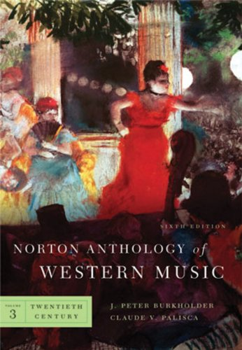 6th Edition Music Book - Norton Anthology of Western Music (Sixth Edition) (Vol. 3: Twentieth Century)
