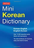 Tuttle Mini Korean Dictionary: Korean-English English-Korean (Tuttle Mini Dictiona) (Tuttle Mini Dictionary)