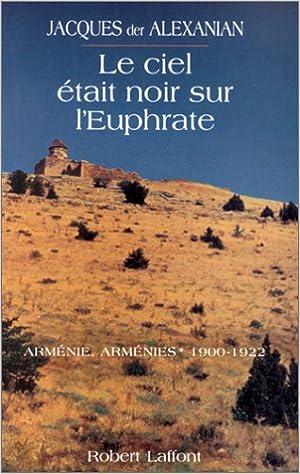 Livres gratuits en ligne Le Ciel était noir sur l'Euphrate epub, pdf