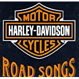 Harley-Davidson Cycles: Road Songs