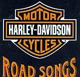 Harley-Davidson Cycles: Road Songs