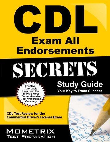 By CDL Exam Secrets Test Prep Tea CDL Exam Secrets & CDL Practice Test & All CDL Endorsements Study Guide: CDL Test Review for the Com pdf epub