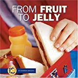 From Fruit to Jelly, Shannon Zemlicka, 082250748X
