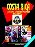 Costa Rica Clothing and Textile Industry, Usa Ibp, 0739791494