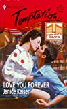 Love You Forever, Janice Kaiser, 037325802X