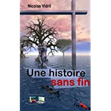 Une histoire sans fin (French Edition)