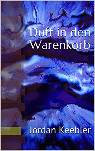 Duft in den Warenkorb (German Edition)