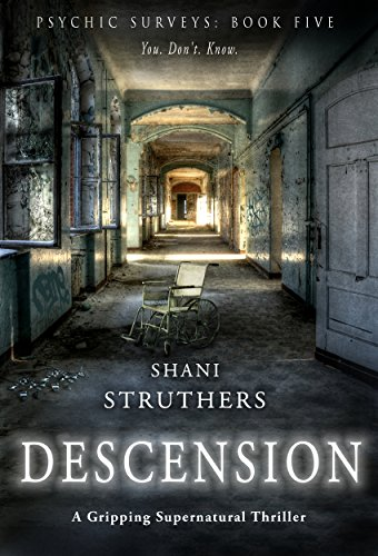 Psychic Surveys Book Five: Descension: A Gripping Supernatural Thriller (English Edition)