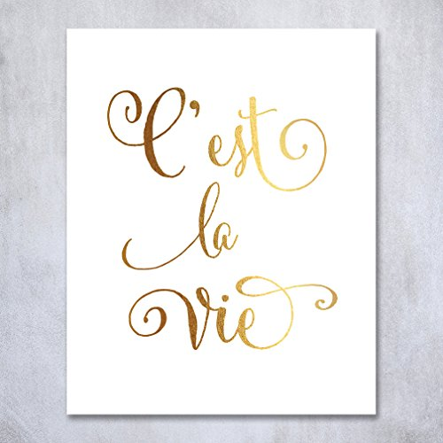 C'est La Vie Gold Foil Print Poster Inspirational French Quote That's Life Metallic Gold