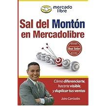 Sal del Mont??n en Mercadolibre: C??mo diferenciarte, hacerte visible, y duplicar tus ventas o contrataciones usando MercadoLibre (Spanish Edition) by Jairo Carrizales (2014-12-16)