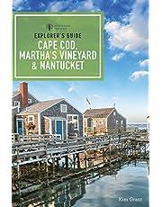 Explorer's Guide Cape Cod, Martha's Vineyard, & Nantucket