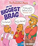 The Berenstain Bears and the Biggest Brag (Berenstain Bears/Living Lights)