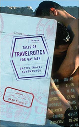 Travelrotica for Gay Men: Erotic Travel Adventures