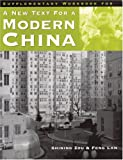 A New Text for a Modern China : Supplementary Workbook, Zou, Shining and Lan, Feng, 0887273939