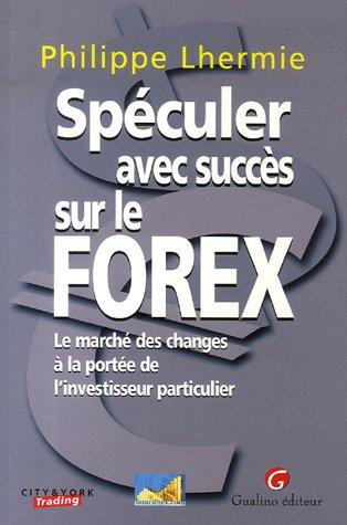 Le forex particuliers site lesechos.com